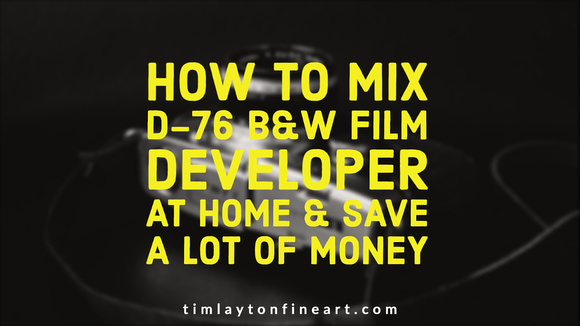 How To Mix D-76 B&W Film Developer at Home & Save Money