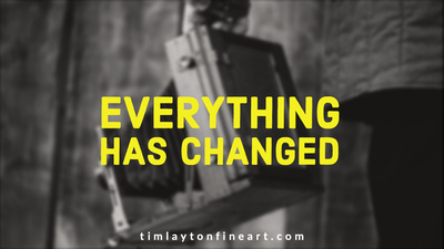 Everything Has Changed by Tim Layton