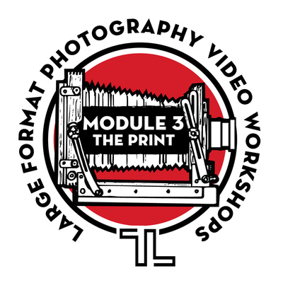 Large Format Photography Video Workshop - Module 3 (The Print)