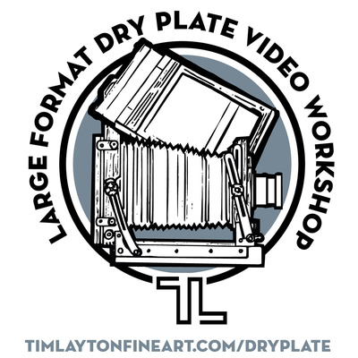 Large Format Dry Plate Video Workshop by Tim Layton