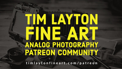 Tim Layton Fine Art Analog Photography Patreon Community