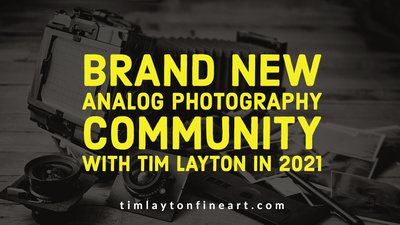 New Analog Photography Community With Tim Layton in 2021