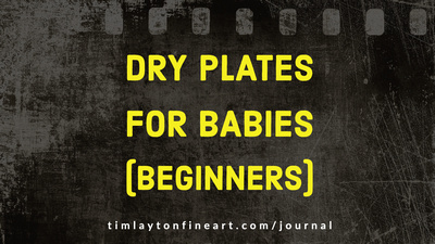 Dry Plates For Babies (Beginners) by Tim Layton