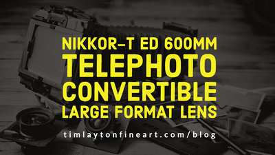 Nikkor-T ED 600mm Telephoto Convertible Large Format Lens by Tim Layton