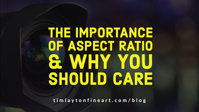 The Importance of Aspect Ratio & Why You Should Care by Tim Layton