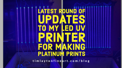 Latest Round Of Updates To My LED UV Printer For Making Platinum Prints by Tim Layton